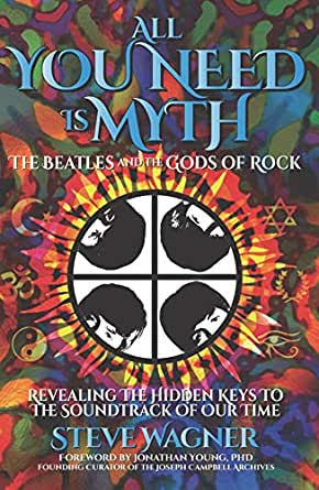 Book Cover: All You Need is Myth, by Steve Wagner